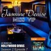 Jasmine Denise - Miss VIP (Hollywood Divas Season 2 Ep 7)