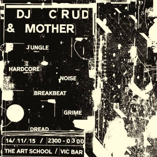 DJ Crud & Mother - Concrete Cabin Mix 1