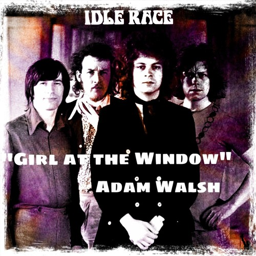 'Girl At The Window' (The Idle Race- Jeff Lynne) Cover