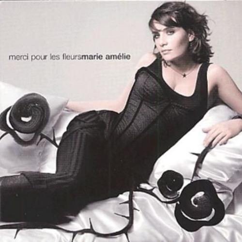 MARIE AMELIE SEIGNER - MERCI POUR LES FLEURS
