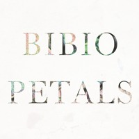 Bibio - Petals