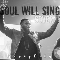 Soul Will Sing Cover