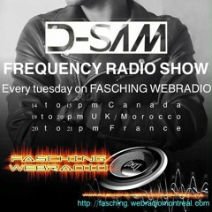 Frequency  Radio Show number 002 ,SUPPORTED BY FRADIO MONTEREAL @D-SAM