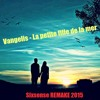 Vangelis - La Petite Fille De La Mer (sixsense Version)-2015