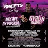 DJ PopSkull - Gyal A Bubble OnTour (Sweets Promo Mixtape) [Hosted By Rashanto]