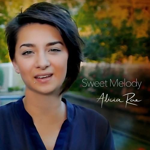 Sweet Melody - Alicia Rae