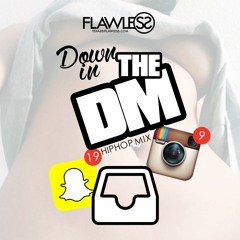 Dj Flawless - Down In The DM Hiphop Mix