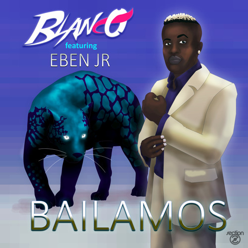 Blanco - Bailamos (ft. Eben JR)