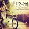 Vintage Culture - Hollywood (Fabeau,Stylher Bootleg)