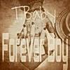 Forever Boy (Mastered)