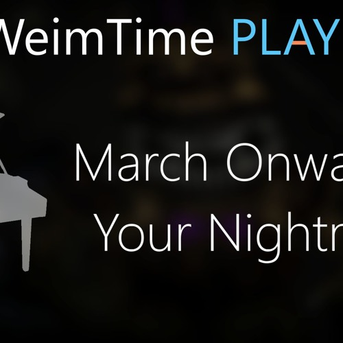 March Onward To Your Nightmare Piano And Strings Arrangement Mp3