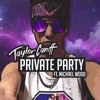 Taylor Caniff - Private Party (Swing My Way)ft. Michael Wood