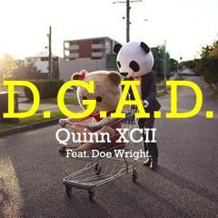 Quinn XCII - DGAD Ft. Doe Wright (Prod. Bret Seeger)