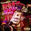 Download YoungRich Tyrus - B.M.G Anthem Mp3
