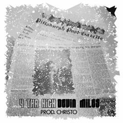 Devin Miles - 4 Tha High [Prod. by Christo]