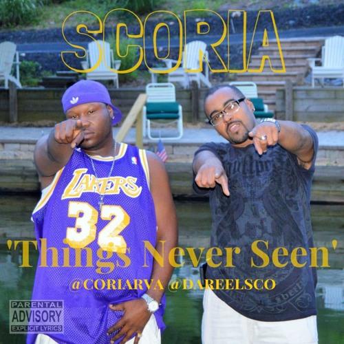 Things Never Seen - SCORIA (Mixtape)