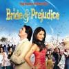 Bride & Prejudice: