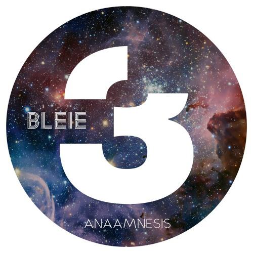 Bleie - Anaamnesis (Original Mix)