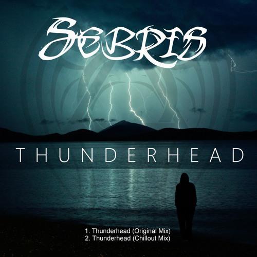 Thunderhead (Original Mix) | Available Now