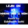 Lean On Vs. Where Are U Now (Mashup by BeatCrush) [free download]
