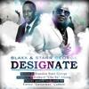 Starr George & Blaxx - Designate