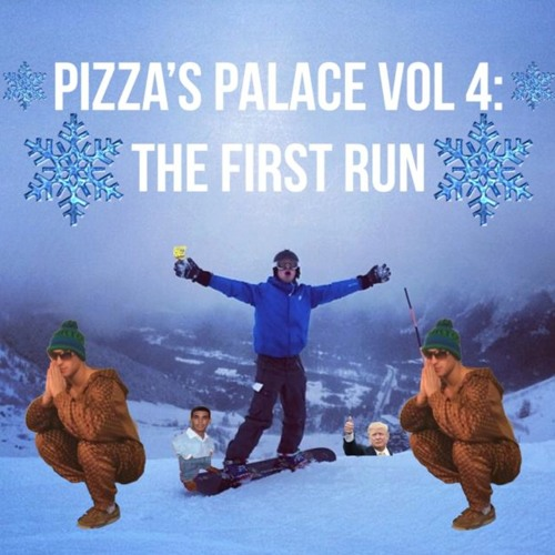 Pizza's Palace Vol 4: The First Run