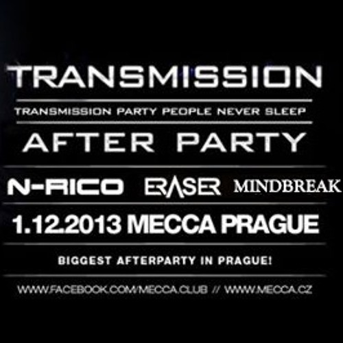 Live @ Club Mecca Prague Transmission Afterparty 1st December