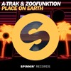 A-Trak & Zoofunktion - Place On Earth (Out Now)