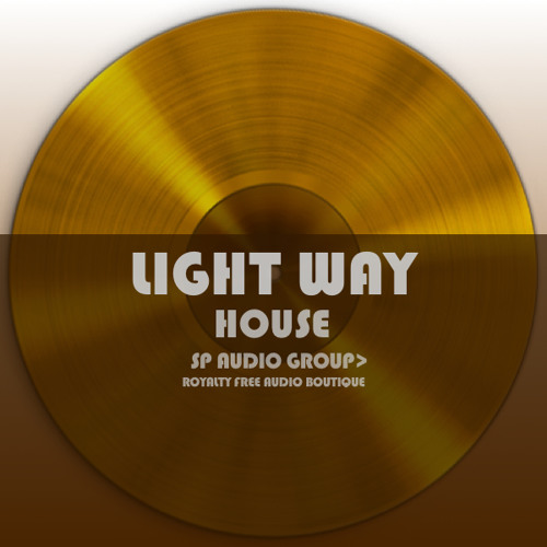 Royalty free house music light way by sp audio group for Great house music