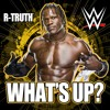 What's Up (R-Truth)