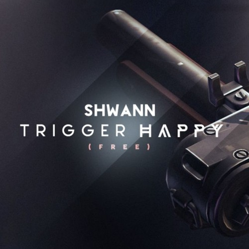 Shwann - Trigger Happy (Original Mix)