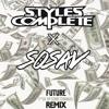 F*ck Up Some Commas (Styles&Complete x Sosav Remix)