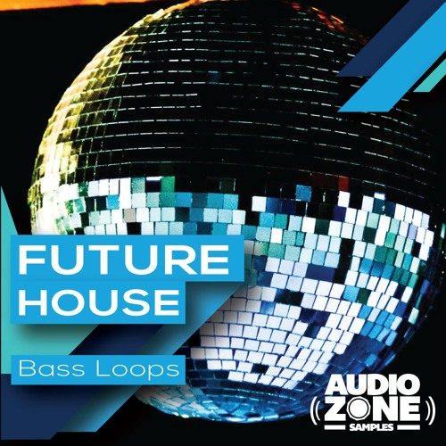 FUTURE HOUSE Bass Loops - Demo