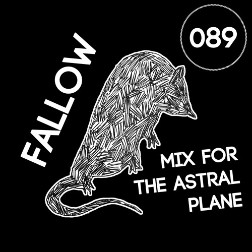 Fallow Mix For The Astral Plane