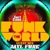 "Fort Knox Five presents: Jayl Funk - ""Funk The World 31"""