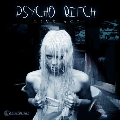 Psycho Bitch ♞ Live Act Psytrance