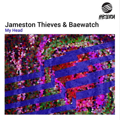 Jameston Thieves & Baewatch - My Head [OUT NOW]