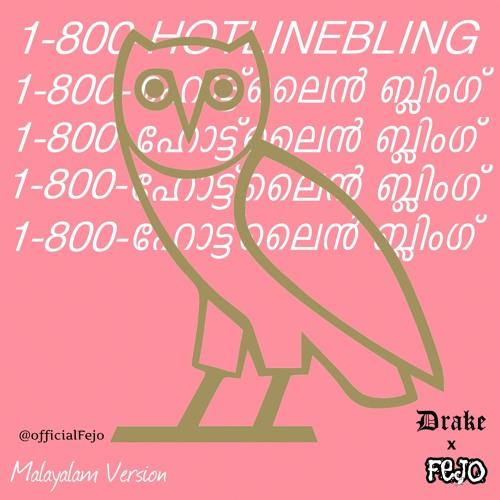 Fejo - Hotline Bling (Malayalam Version) Drake Cover