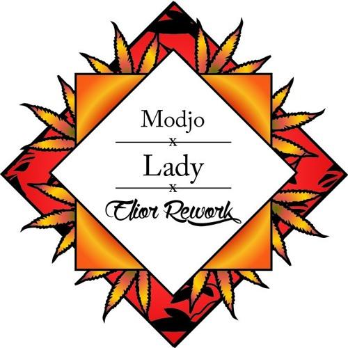 Modjo - Lady (Elior Rework)