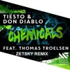 Chemicals(Zetsky Remix) Feat. Thomas Troelsen - Tiesto & Don Diablo [FREE DOWNLOAD]