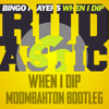 Bingo Players - When I Dip (Rudastic Bootleg)