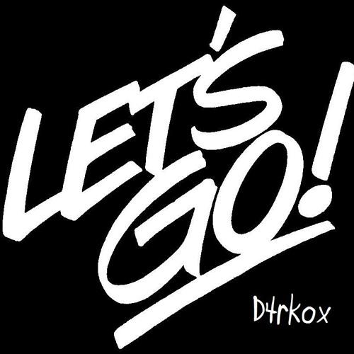 D4rkox - Let's Go (Original Mix)