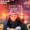 Kevin Crown I Love The 90s Uptempo R&B Mix Volume One