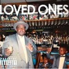 Loved Ones ~ Prod. Ronnie Lucciano