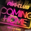 Puff Daddy ft Skylar - Coming Home (RIKI CLUB Remix) NOW AVAILABLE