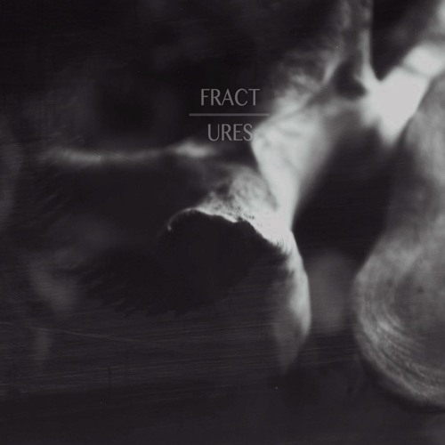 Fractures EP (prod. by Neill Von Tally)