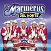 Los Marineros Del Norte- Puros Corridos Mix
