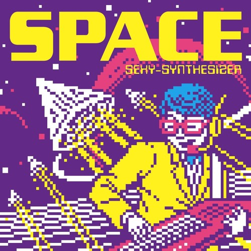 SEXY-SYNTHESIZER New Album「SPACE」Preview mix