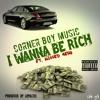 I Wanna Be Rich _Pit Cbm x Missed Aero x Mr Tv_ Produced by Loyaltee