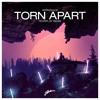 Adrian Lux - Torn Apart (Fehrplay Remix)